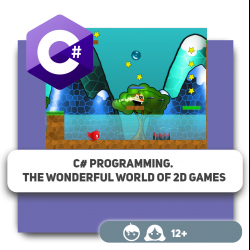 C# programming. The wonderful world of 2D games - Programming for children in Orlando