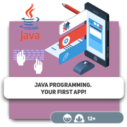 Java programming. Your first app! - Programming for children in Orlando